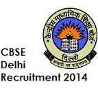 CBSE Delhi Recruitment 2014