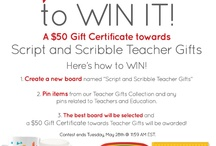 SCRIPT AND SCRIBBLE TEACHER GIFTS / by Kristen Goodpaster