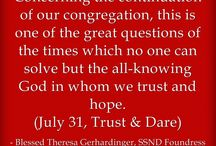 """July Quotes - Blessed Theresa / Quotes from Blessed Theresa Gerhardinger, foundress of the School Sisters of Notre Dame, for each day from """"Trust & Dare"""""""