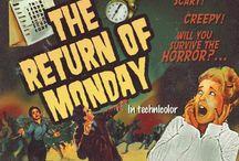 Monday Friday