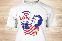 Hillary Shirt / Love Peace it's HILLARY