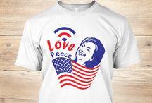 Hillary Shirt / Love Peace it's HILLARY