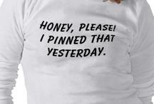 Pinterest Shirts / by AK Stout