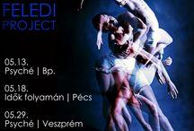 Feledi Project előadások! / Feledi Project eloadasai