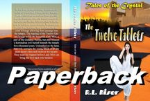 The Twelve Tablets / An epic tale of an ancient goddess, magic, and warriors, flawed human beings overcoming their greatest challenge and tremendous odds.