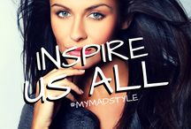 Mad Inspiration / What inspires us. What inspires you?  #MYMADSTYLE
