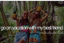 Bucket list / Things I want to to