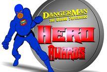 DangerMan Hero Awards / The DangerMan Hero Awards  honors People Making California Better  www.dangermanheroawards.com