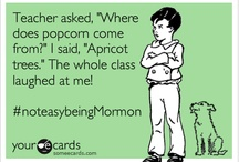 Funny - Mormon - LDS - The Church of Jesus Christ of Latter-day Saints / by Sistas in Zion