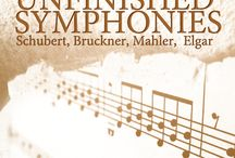 Unfinished Symphonies / Schubert wasn't the only composer who passed from this earth with an incomplete symphony on his shelf. Elgar, Mahler, Bruckner and other symphonists left fantastic but tantalizingly unfinished music that we'll explore this week. / by Exploring Music with Bill McGlaughlin