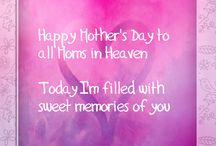 Honouring Mothers who have passed on Mother's Day / Honouring the memories of mothers who are in heaven