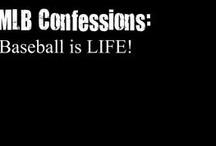 Baseball is Life! / by De Anna P