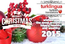 Merry Christmas New Year 2015 from Turklingua Turkish Translation Agency / The holiday season is here once more, and we wanted to wish you a Merry Christmas and a Happy New Year! The magic of Christmas never ends and its greatest of gifts are family and friends. This year was excellent and it was a pleasure sharing it with you. As Turklingua, we wish you the most prosperous, happy, healthy and wealthy 2015!