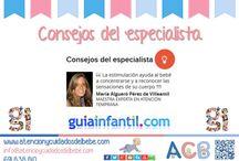 Consejos del especialista / como especialista infantil doy consejos en Guiainfantil