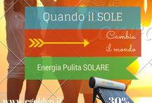Solare Termico / Trasforma l'energia del sole in energia termica e ottieni energia gratuitamente preservando l'ambiente.