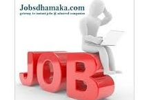Jobsdhamaka1 / Jobsdhamaka is jobs portal for Consultant Job and also providing vacancies for fresher and experienced in Corporate Planning Jobs experienced in Consultant Jobs in India.