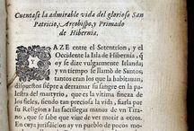 Pérez de Montalbán, Juan, 1602-1638. Vida y purgatorio de S. Patricio. / El polígraf Juan Pérez de Montalbán, deixeble favorit de Lope de Vega i conegut sobretot com a dramaturg, escriu el 1627 la Vida y purgatorio de San Patricio, sobre la famosa llegenda.