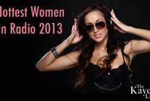 Hottest Women in Radio 2013 / by Mark Kaye