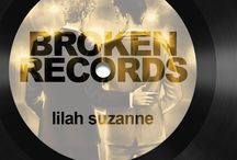 Broken Records / Broken Records by Lilah Suzanne Coming in December 2015