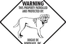 Dogue de Bordeaux Signs and Pictures / Warning and Caution Dogue de Bordeaux Dog Sign. https://www.signswithanattitude.com/dogue-de-bordeaux-signs.html