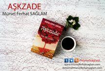 AŞKZADE I İnsan Aşk Üzeredir / www.silepdergi.com I iletisim@silepdergi.com