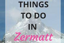 Zermatt Switzerland Things To Do / Zermatt Switzerland Things To Do + Zermatt Sights to See