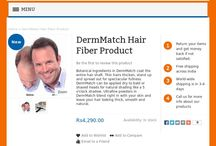 DermMatch Hair Fiber Product / Botanical ingredients in DermMatch coat the entire hair shaft. Thin hairs thicken, stand up and spread out for spectacular fullness. DermMatch can be applied dry to bald or shaved heads for natural shading like a 5 o'clock shadow. Ultrafine powders in DermMatch blend right in with your skin and leave your hair looking thick, smooth and natural.