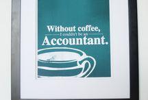 Life's short, don't be an accountant ;)  / by Krista Rasanen