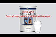 Dùng sữa non alpha lipid như thế nào hiệu quả nhất!