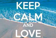 Keep calm / Keep calm and_____ / by Maddie
