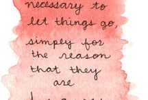 Living in today / Beautiful quotes