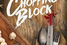 On the Chopping Block - my debut mystery novel