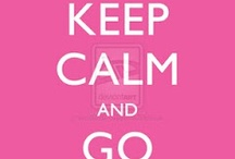 Don't stress out!!! Keep Calm!!! / by Jenny Segura