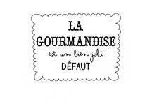citation gourmandise