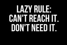 lazy / for Noa bc we're lazy af