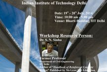 Workshop on Reinforced Concrete Design / The primary objective of this short course is to introduce latest development and up-dation in reinforced concrete materials briefly and then to provide basic concept,  behaviour, design and reinforcement detailing of various reinforced concrete structural elements leading to their optimum design.