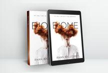 Biome / Kickstarter for a fabulous YA Sci-fi Thriller!