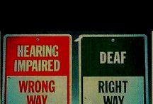 Deafhood / by Matt & Colette Snarr