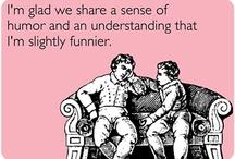 """""""D's a laugher!"""""""
