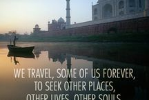 Travel Quotes / Travel Quotes of encouragement with ExploreTraveler.com