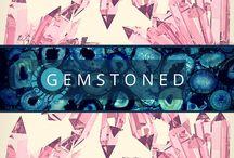 •Gemstoned•