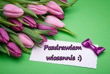 Dla przyjaciół - pozdrowienia wiosenne