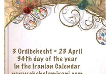 3 Ordibehesht = 23 April / 34th day of the year In the Iranian Calendar www.chehelamirani.com