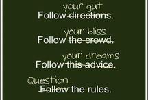 Quotes / by Veronica Cortes