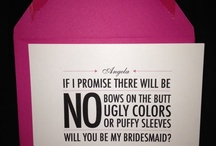 How to ask your Bridesmaids!