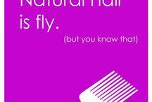 Natural Hair Glam / by Rhonda Fraction-Bradley