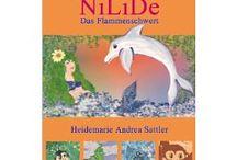 Kinderbücher NiLiDe ebook / Ebook Abenteuergeschichte für #Kinder zum #Vorlesen oder selber entdecken mit liebevollen Illustrationen #Literatur #Kinderliteratur #Kinderbücher #neu