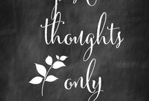 Positive thoughts and actions