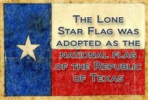 TEXAS, OUR TEXAS... / Texan,  Born & Bred  / by H