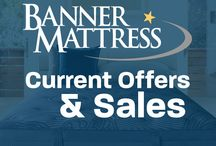 Current Offers / What's going on now at Banner Mattress